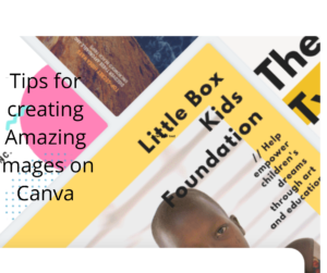 images describing creating amazing images on canva